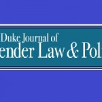 Duke Journal of Gender Law & Policy