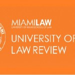 University of Miami Law Review