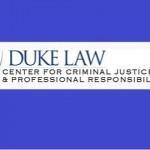 Duke Center for Criminal Justice & Professional Responsibility