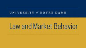 University of Notre Dame Law and Market Behavior
