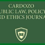 Cardozo Public Law, Policy, and Ethics Journal (CPLPEJ)