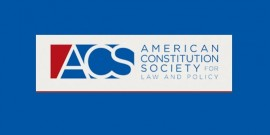 American Constitution Society for Law and Policy (ACS)