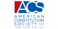 American Constitution Society for Law and Policy
