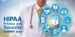 HIPAA Privacy and Security Summit 2019